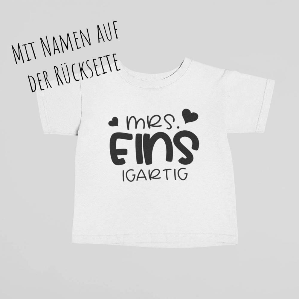 """Personalisiertes Kinder T-Shirt zum 1. Geburtstag, Geburtstagsshirt für Kleinkind """"Mrs. EINSigartig"""" Bild 1"""