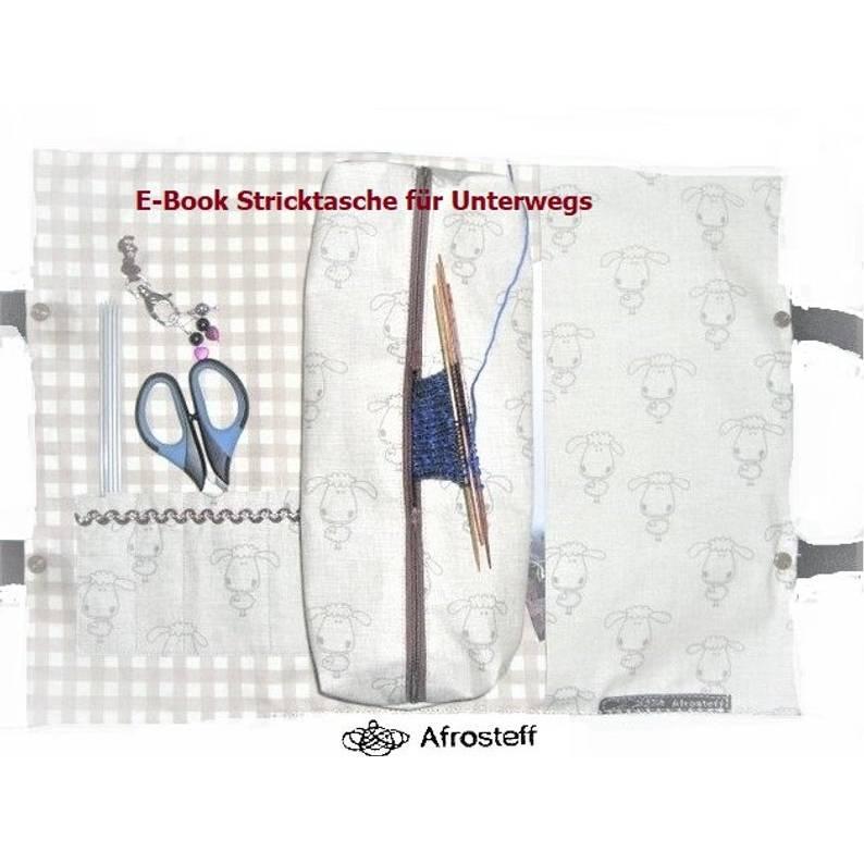 """Nähanlanleitung """"Stricktasche für unterwegs""""/ Nähanleitung Projekttasche/ Nähanleitung Stricktasche/ Nähanleitung Knitting Bag/ Project Bag Bild 1"""