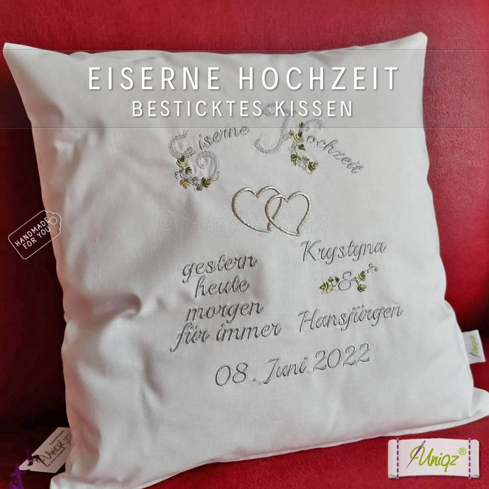 ✂ Eiserne Hochzeit, Eisenhochzeit, Kissen mit Stickerei,  Geschenk Bild 1