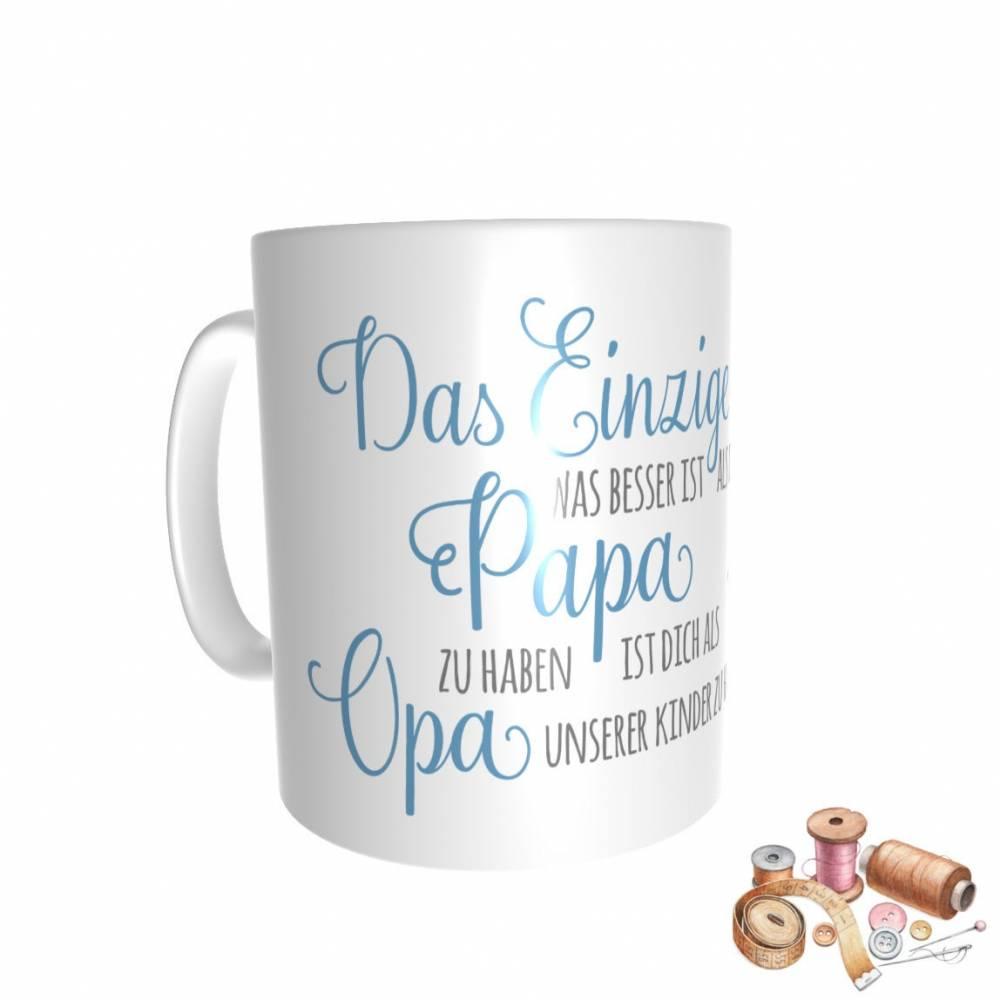 """Tasse - Kaffeebecher """"Das Einzige was besser ist als dich als Papa zu haben ist dich als Opa unserer Kinder zu haben"""" Bild 1"""