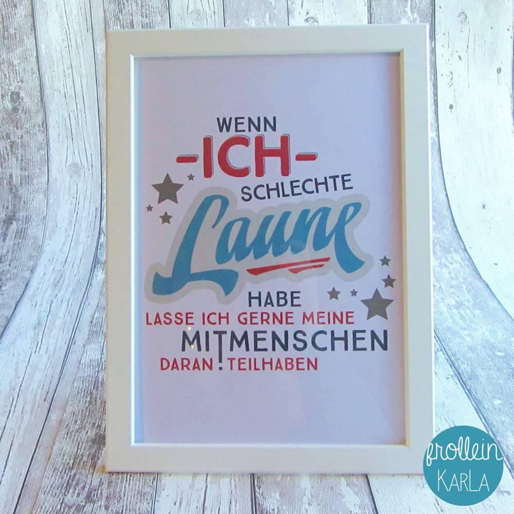 """Bild, Poster, Druck, Kunstdruck """"Schlechte Laune"""" aus der Manufaktur Karla Bild 1"""