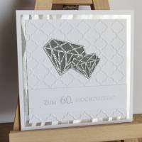 """Grußkarte, Glückwunschkarte """"Diamantene Hochzeit"""" aus der Manufaktur KarLa Bild 4"""