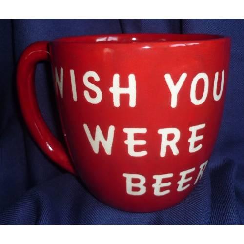 Wish you were Beer   Mega große Tasse,Durst,Bier,Kaffee,Tee Bild 1