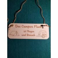 Des Campers Fluch ist Regen und Besuch Camping Holzschild Schild HDF weiß  Bild 1