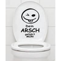 WC Aufkleber - Dein Arsch Gehört Mir - Toilettenaufkleber Fliesenaufkleber B378 Bild 1