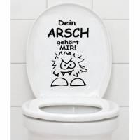 WC Aufkleber - Dein Arsch gehört Mir - Toilettenaufkleber B361 Bild 1