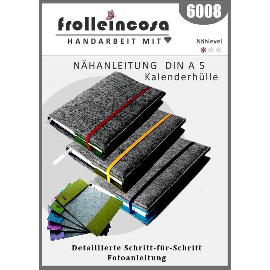 """Nähanleitung in Papierform """"DIN A5 Kalenderhülle"""" Bild 1"""