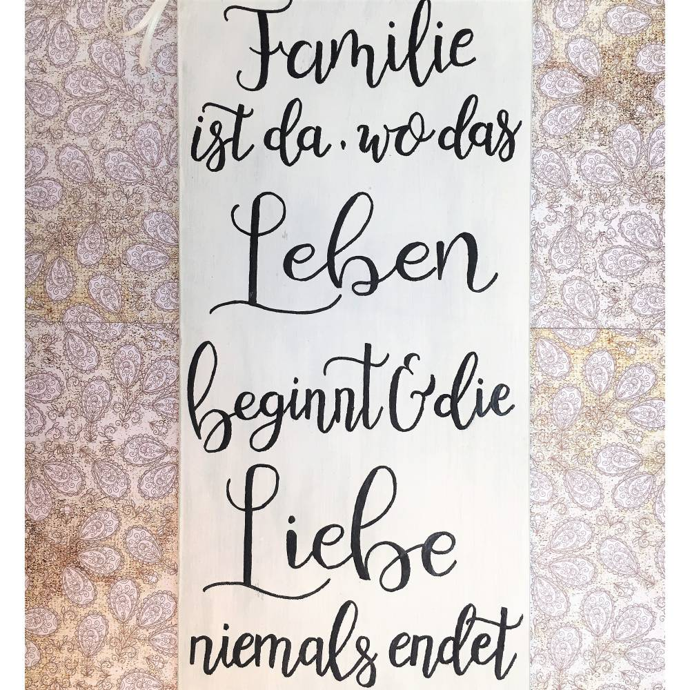 """Holzschild, handbemalt, """"Familie ist da, wo..."""", Schriftzug, Spruchschild, Geschenk zur Geburt oder Hochzeit, Shabby, Wanddeko, Schild, Bild 1"""