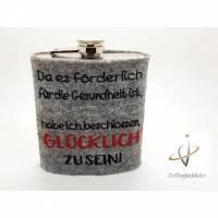 Flachmann Edelstahl Flachmannhülle bestickt 200 ml Statement Schnapsflasche Weihnachten Männergeschenk Frauenflachmann Glücklich sein Bild 1