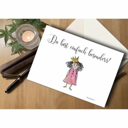 """Briefkarte Prinzessin """"Du bist einfach besonders!"""""""