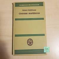 Buch, Antiquariat, Getrennt marschieren Robert Hohlbaum, die kleine Bücherei 1935 Bild 1