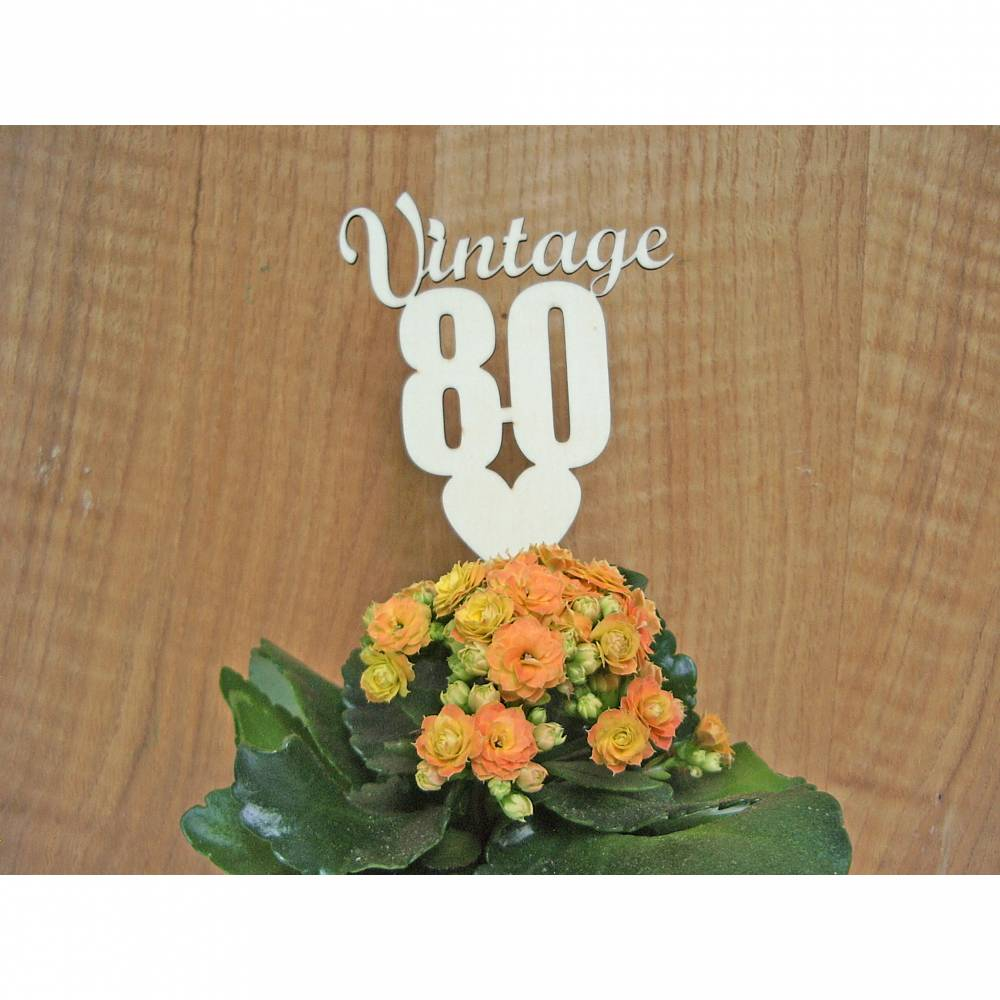 Cake Topper Tortenstecker Kuchenstecker runder Geburtstag Holz Vintage Geburtsjahr älterer Jahrgang Geschenk Sie Freund Schwester Bild 1