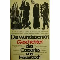 Die wundersamen Geschichten des Caesarius von Heisterbach Bild 1
