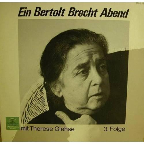 Vinyl- LP - Ein Bertold Brecht Abend mit Therese Giehse,3. Folge