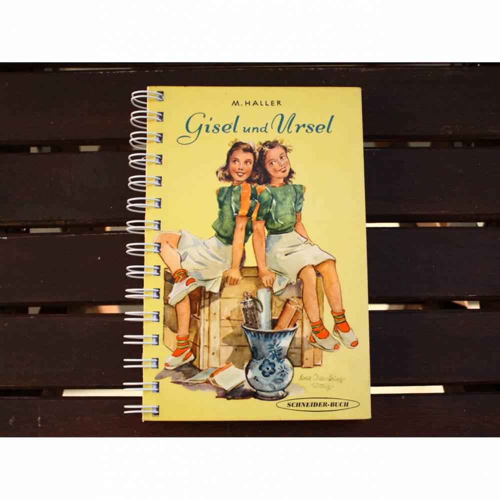 """Notizbuch """"Gisel und Ursel"""" aus altem Kinderbuch Bild 1"""