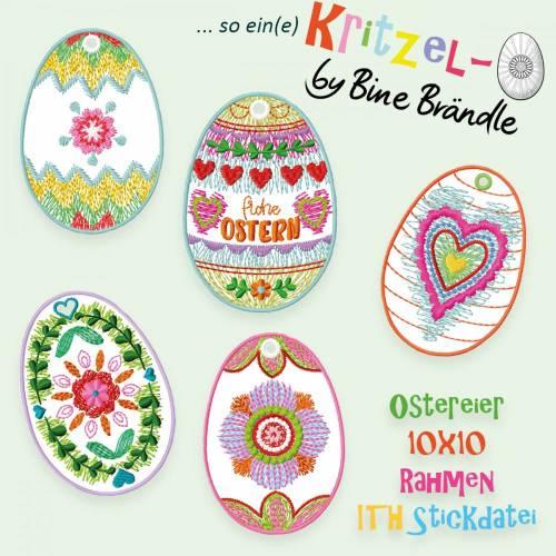 5 x Oster *Kritzel-Ei* Stickdateien + 1x Plottdatei - *ITH-Anhängerchen für den 10x10 Rahmen* aus der Osterserie by Bine Brändle
