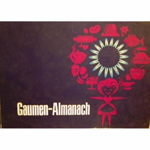 Gaumen-Almanach um 1980,eine Rezeptsammlung für Feinschecker,Gasag Berlin