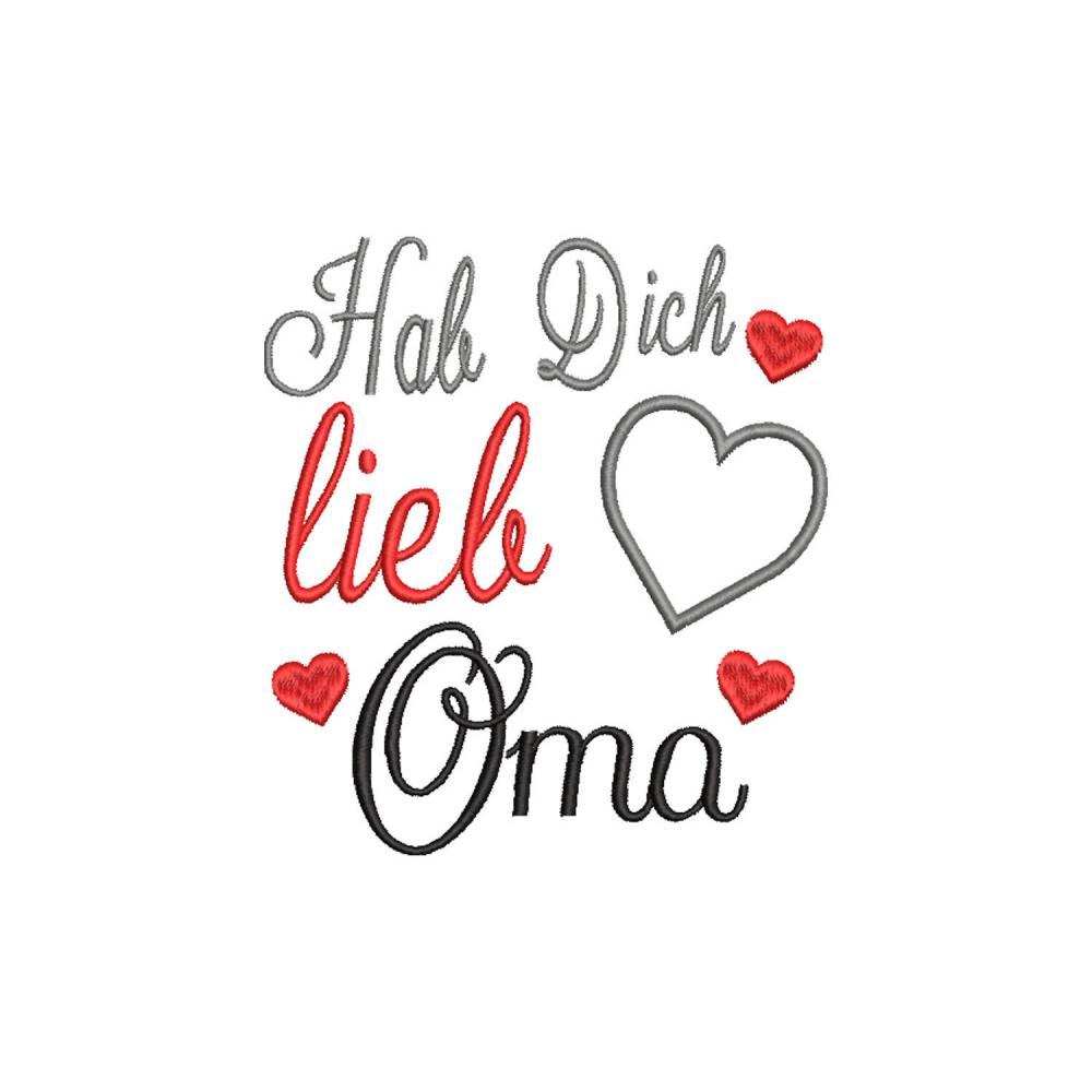 Stickdatei Hab' Dich lieb Oma 13x18 Rahmen Muttertag Geburtstag Herz Bild 1