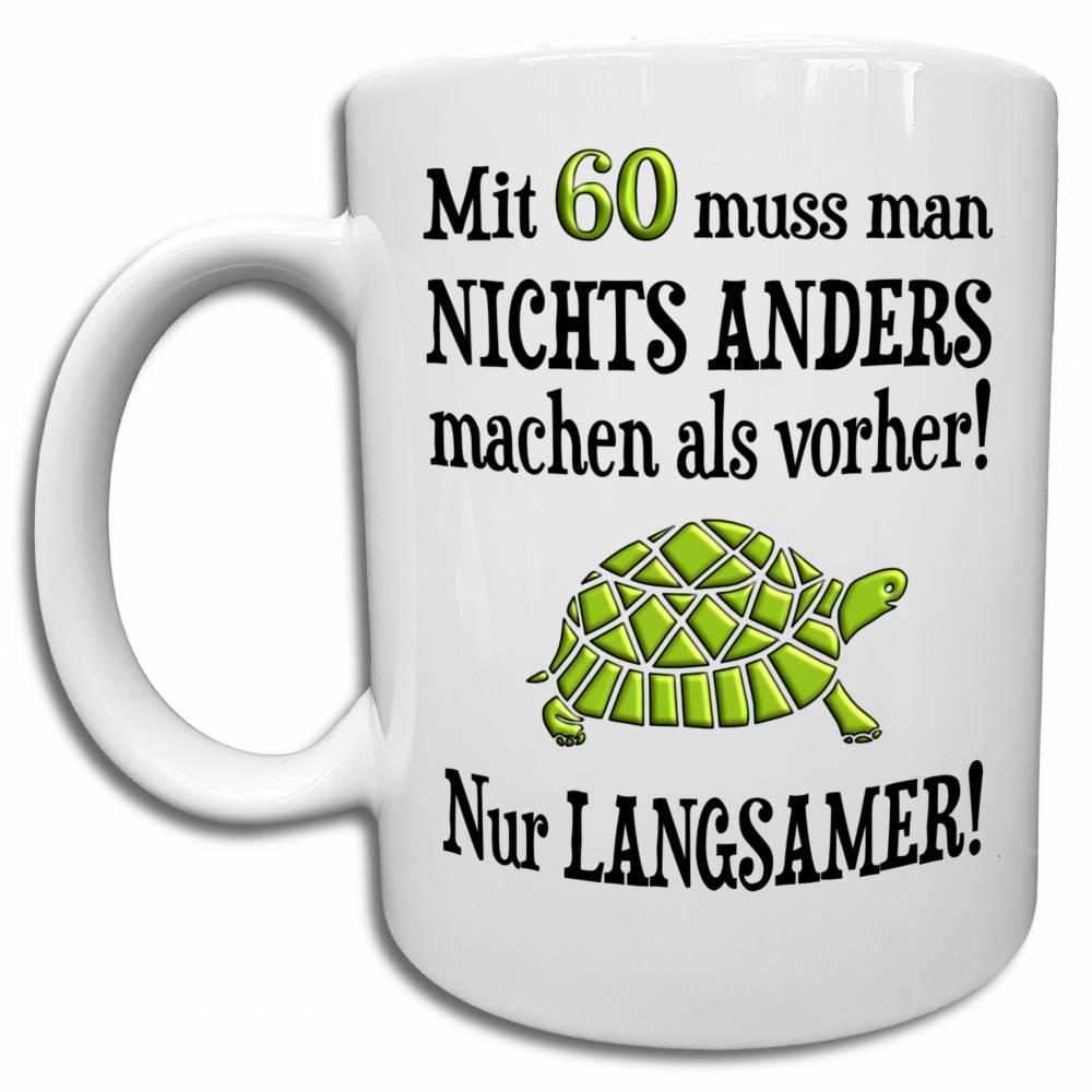 60. Geburtstag Geschenk Tasse mit Spruch über Alter, lustige Geschenkidee zum 60. für Männer und Frauen Bild 1