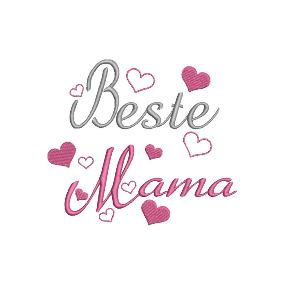 Stickdatei Beste Mama Muttertag Geburtstag 13x18 Rahmen Bild 1