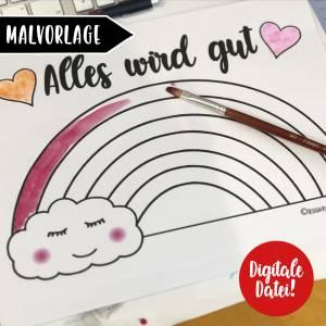 Freebie Malvorlage Regenbogen Alles wird gut