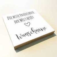 """Holzbild """"Patentante"""" personalisiert Geschenk Spruch Holzschild, 15x15 cm aufhängen o. hinstellen Taufe Geburt Hochzeit Dankeschön Wandbild Bild 1"""