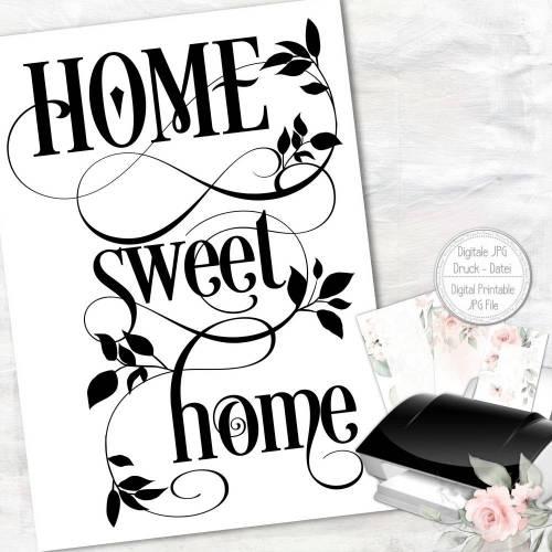 FREEBIE - GESCHENK    Home sweet Home A4 Poster Kunstdruck zum selbst drucken   PDF Datei