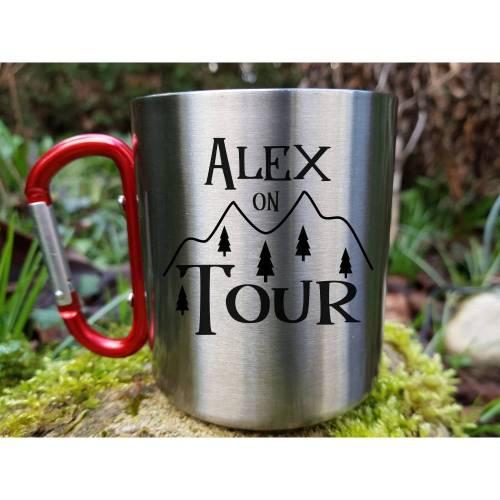 Namenstasse Outdoor Tour Edelstahl Tasse mit Name personalisiert, Karabiner Griff, Wandern, Natur, Berge, Camping, Zelten, Urlaub, Reisen