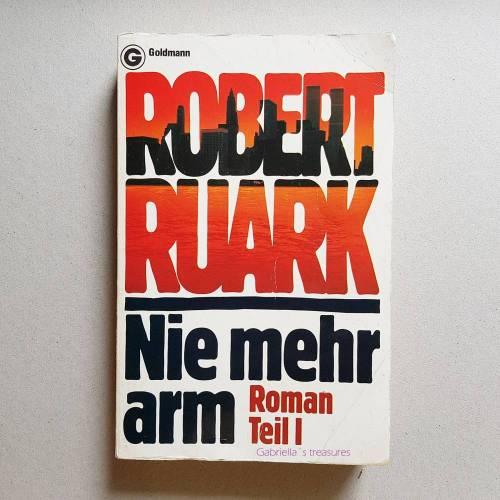 Taschenbuch Nie mehr arm I, Roman, Robert Ruark, 1981