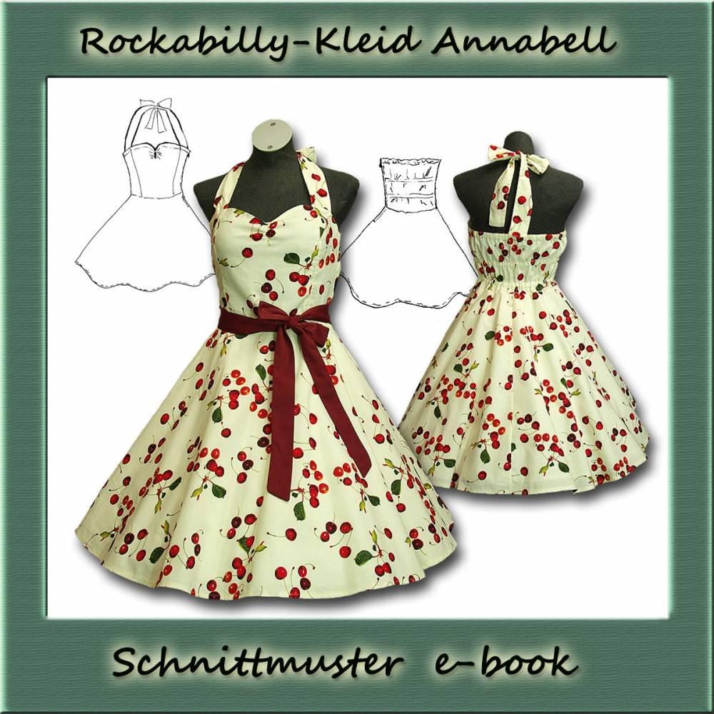 Schnittmuster e-book Rockabilly Tanzkleid Tellerrockkleid für Abiball Hochzeit Petticoatkleid Annabell Bild 1