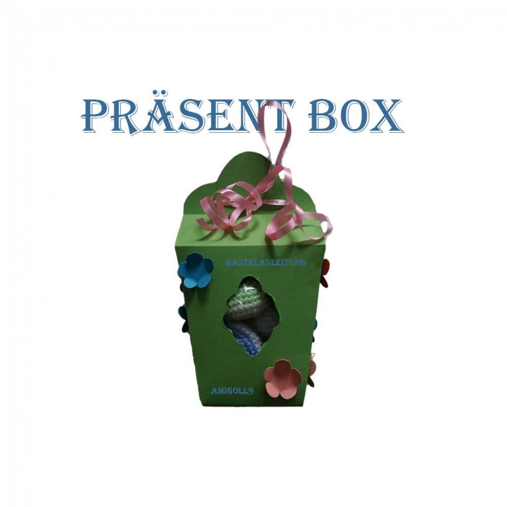 Bastelanleitung Präsent Box Bild 1