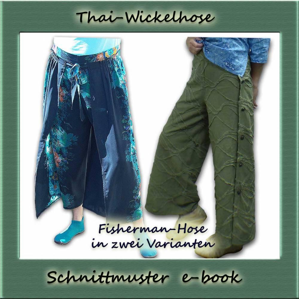 Schnittmuster Fishermans Hose Thai Wickelhose e-book Nähanleitung Sommerhose nähen Bild 1