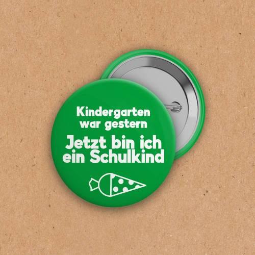 Button - Jetzt bin ich ein Schulkind grün - 50mm