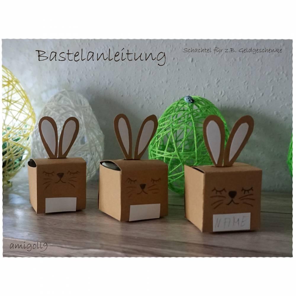 "Bastelanleitung Geschenkschachtel ""Hase"" Bild 1"