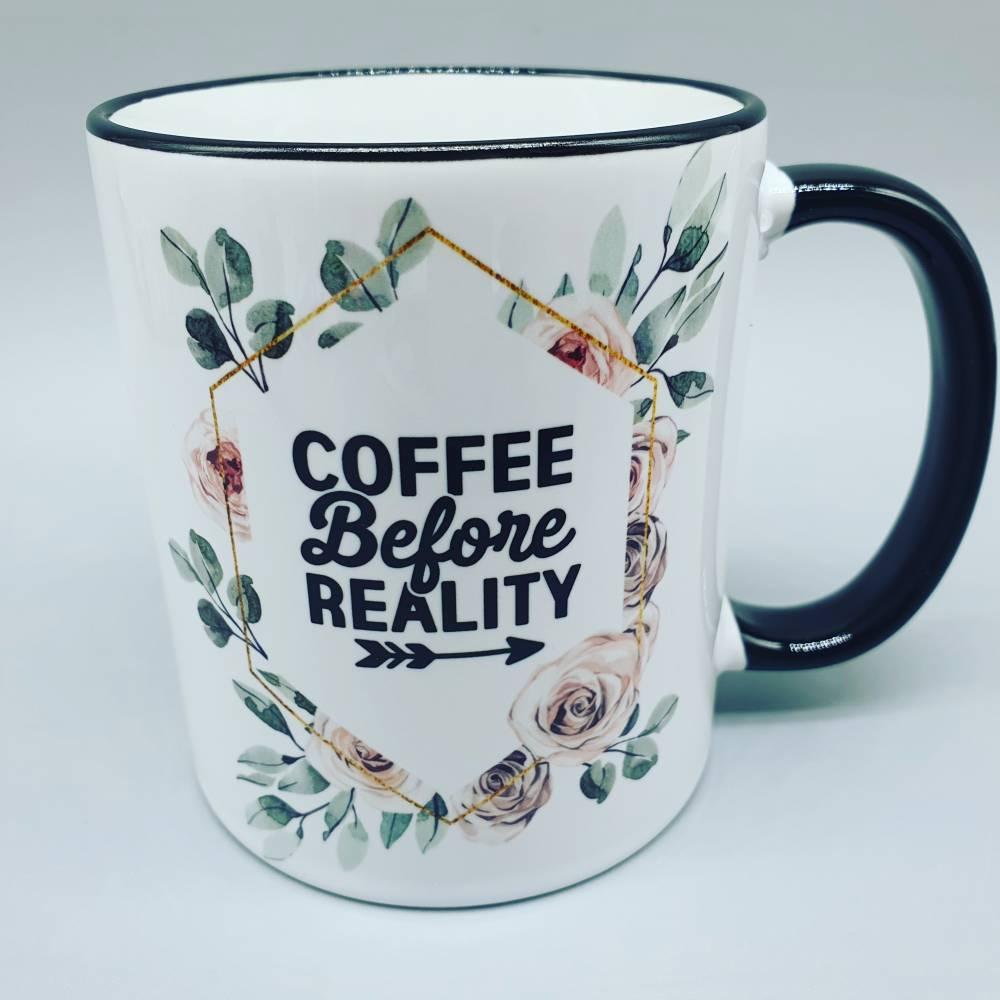 """Tasse """"coffee before reality """" - Boho - Kaffeetasse - schwarz weiß - Spruch Bild 1"""