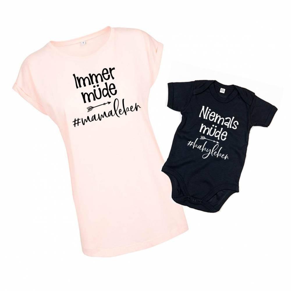 """Partnerlook Mutter Baby """"Immer müde / niemals müde"""" Mamasein Bodysuit Baby Body & Mama Shirt Mama und ich Bild 1"""