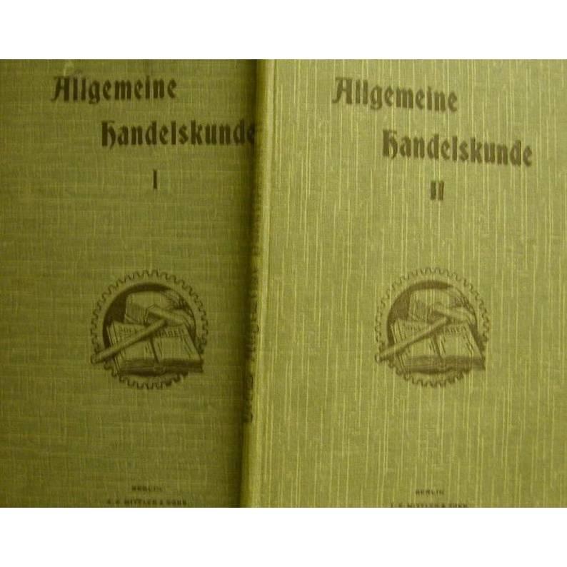 Allgemeine Handelskunde-Band 1 und Band 2,Sammlungen von Lehrmitteln von Max Behm,Oberbuchhalter der Reichshauptbank Berlin. Bild 1