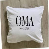 """Kissen mit der Aufschrift """"OMA since + Namen"""" Bild 1"""