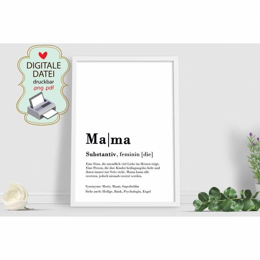 Mama Mutter Poster DIY Geburtstagsgeschenk Definition Text Bild pdf png als digitale Datei  Bild 1