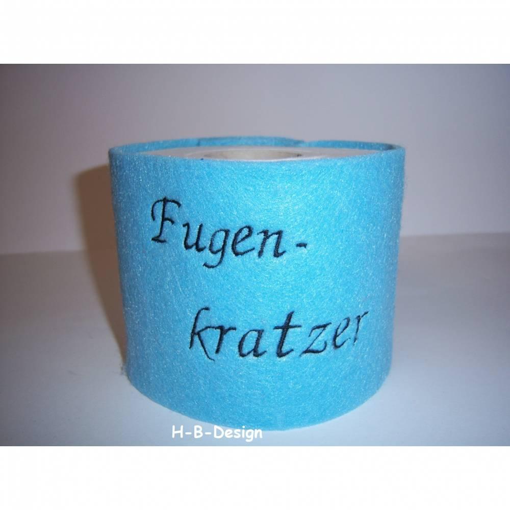 """Klopapierbanderole, Klorollenumrandung aus 2mm dicken Wollfilz, bestickt mit """"Fugen-Kratzer"""", Geschenkidee, Bild 1"""