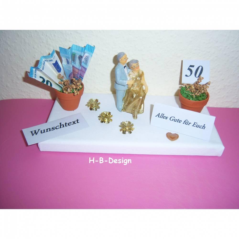 """Geldgeschenk Goldene Hochzeit, Diamantene Hochzeit, Eiserne Hochzeit, Gnadenhochzeit, """"Alles Gute für Euch"""", Goldbrautpaar, Leinwand, Blumen, Blumentöpfe Bild 1"""