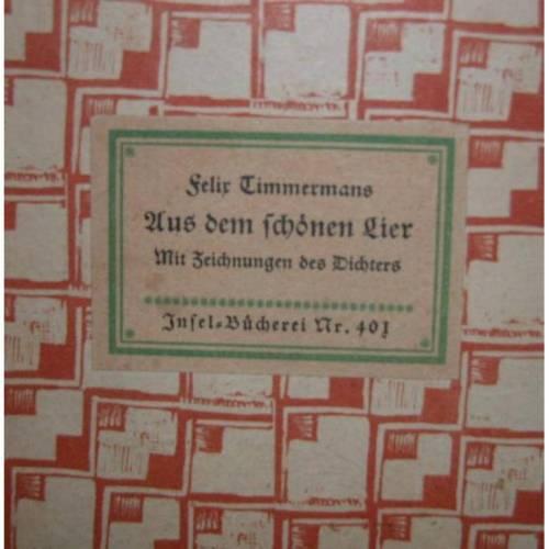 Insel-Bücherei Nr.401   Felix Timmermans, Aus dem schönen Lier, mit Zeichnungen des Dichters