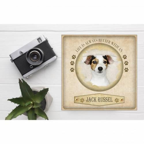 Hunde Dekobild Jack Russel Life is Better with a Dog