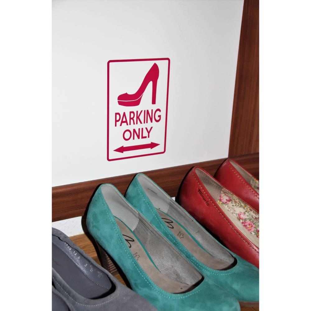 """Aufkleber Schuhschrank """"Shoes Parking Only"""" ,Garderobe, Geschenk, Sticker, Möbel Tattoo, Klebefolie, Möbelfolie, Möbelaufkleber, Dekor Bild 1"""