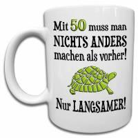 50. Geburtstag Geschenk Tasse mit Spruch über Alter, lustige Geschenkidee zum 50. für Männer und Frauen Bild 1