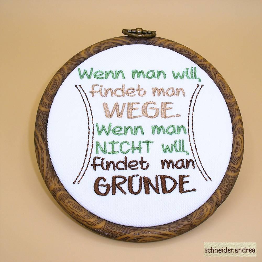 Gestickter Spruch im Stickrahmen zum Aufhängen WEGE & GRÜNDE Bild 1
