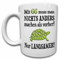 66. Geburtstag Geschenk Tasse mit Spruch, Geschenkidee 66. Geburtstag Männer Frauen, 66 Jahre Schildkröte Langsam Alt Spruch Lustig Bild 1