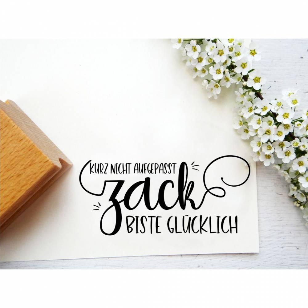 """Stempel """"kurz nicht aufgepasst zack biste glücklich"""" für Geschenke, Geschenktüten, Anhänger, Etiketten  Bild 1"""