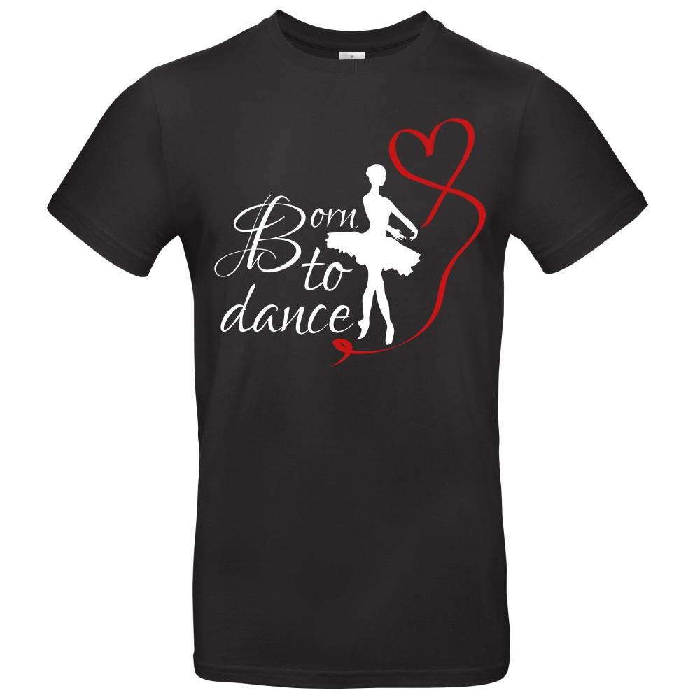 Unisex T-Shirt, Frontdruck, Born to dance, Ballerina, Herz, weiß, schwarz, rot, XS-5XL Bild 1