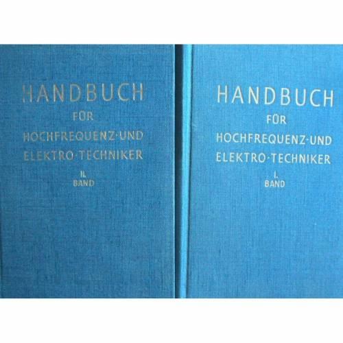 Handbuch für Hochfrequenz- und Elektro-Techniker Band I. und Band II.  1949